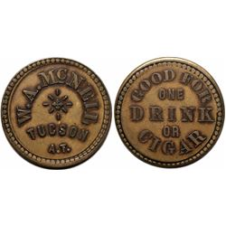 Tucson, A.T.: W.A. McNeil Drink and Cigar Token  (117915)