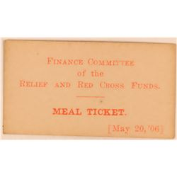 San Francisco 1906 Earthquake Red Cross Relief Meal Ticket  (119677)
