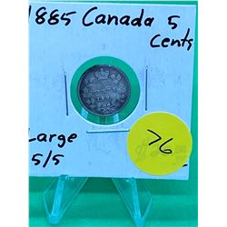 1885 CANADA 5 CENTS.(LG 5/5)