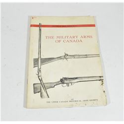 The Military Arms of Canada Series No. 1