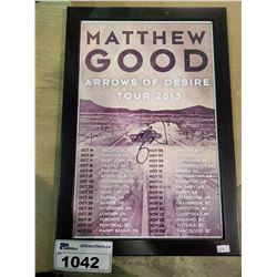 FRAMED MATTHEW GOOD ARROWS OF DESIRE TOUR 2013 AUTOGRAPHED POSTER