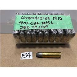 AMMO: 50 X WINCHESTER 1910 .401 240 GR