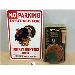 TURKEY HUNTERS TIN SIGN & TURKEY CALL - AS NEW