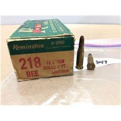AMMO: 47 X REMINGTON .218 BEE 46 GR
