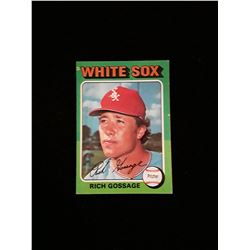 1975 Topps Goose Gossage Chicgo White Sox