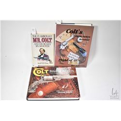 Three hardcover Colt books including Colt's Double-Action Revolver Model of 1878 by don Wilkerson, W