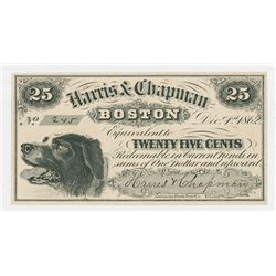 Harris & Chapman, Boston, 1862, 25 cents, Issued Scrip Note.