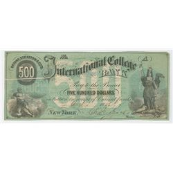 Bryant & Stratton's International College Bank, 1865, $500 Issued College Currency Obsolete Note.