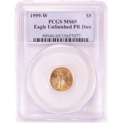 1999-W $5 American Gold Eagle Coin PCGS MS69 Unfinished PR Dies