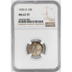 1950-D Roosevelt Dime Coin NGC MS67FT