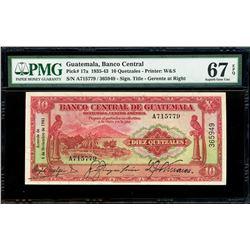 Guatemala, Banco Central, 10 quetzales, 4-11-1941, serial A715779 / 365949, PMG Superb Gem UNC 67 EP