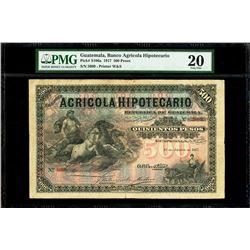 Guatemala, Banco Agricola Hipotecario, 500 pesos, 1-6-1917, serial 5099, very rare, PMG VF 20, fines