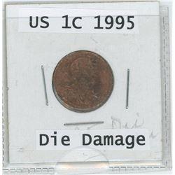 1995 US 1 Cent Coin Die Damage