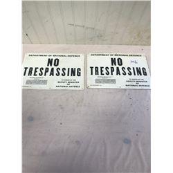 2 No Trespassing Signs - NOS
