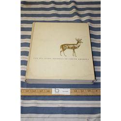 The Big Game Animals of North America Book (Third Printing 1964)