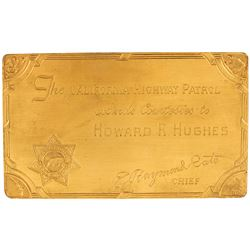 Howard Hughes personal California Highway Patrol etched brass courtesy card - Chief E. Raymond Cato.