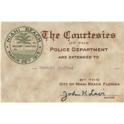 Howard Hughes personal Miami Beach Police Department courtesy card from mayor John H. Levi.