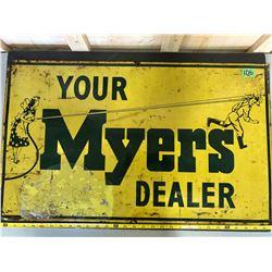 MYERS FARM SPRAYS DEALER SST SIGN