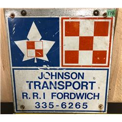 "PURINA - JOHNSON TRANSPORT SIGN - 18"" X 19"""
