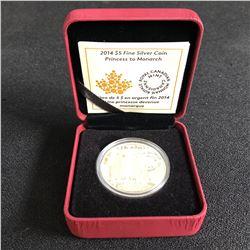 2014 Canada $5 Princess To The Monarch .999  Fine Silver Coin +Box+COA