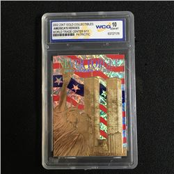2002 23KT GOLD COLLECTIBLES AMERICA'S HEROES WORL TRADE CENTER 911 PATRIOTIC (10 GEM MINT)