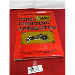 Firefighter Apparatus 100 years Hard Cover Book