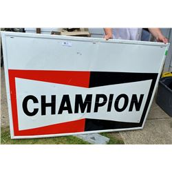 "Very Large Champion Metal Sign 59"" Long Local* Pick up Only*"