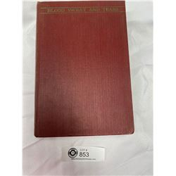 Winston Churchill Book. 1941 Blood Sweat & Tears