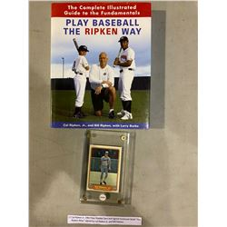 """CAL RIPKEN JR. 1982 FLEER ROOKIE CARD AND SIGNED HARDCOVER BOOK """"THE RIPKEN WAY,"""" SIGNED BY CAL"""