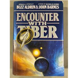 "BUZZ ALDRIN SIGNED HARD COVER BOOK ""ENCOUNTER WITH TIBER"" WITH PUBLISHER AUTHENTICATION. BUZZ AND"