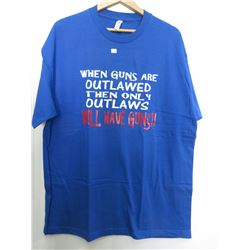 When Guns Are Outlawed Only Outlaws Will Have Guns XL Blue
