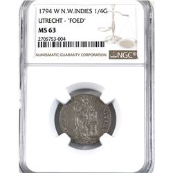 "North West Indies 1794-W 1/4G, Utrecht-""FOED"" NGC Certified MS-63. Well stuck with great details."