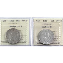 50-cent 1946 Design in 6 VF-20 & 1952 Double HP AU-55. Both coins are ICCS Certified. 2pcs.