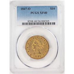 1847-O $10 Liberty Head Eagle Gold Coin PCGS XF40