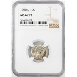 1960-D Roosevelt Dime Coin NGC MS67FT