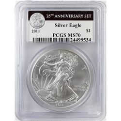 2011 $1 American Silver Eagle Coin PCGS MS70 25th Anniversary