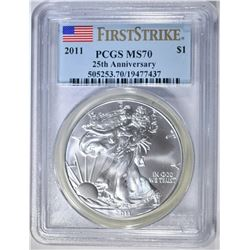 2011 AMERICAN SILVER EAGLE PCGS MS70 1st STRIKE