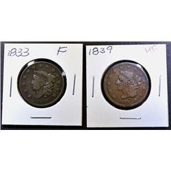 1833 FINE, & 1839 VG LARGE CENTS