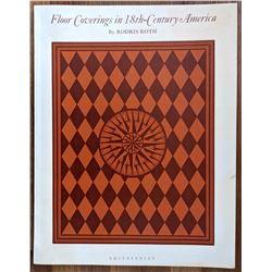 Floor Coverings in 18th Century America by Rodris Roth