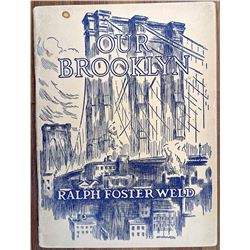 1940 Our Brooklyn by Ralph Foster Weld