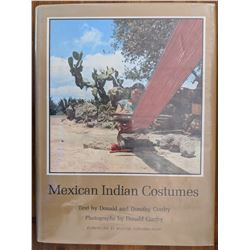 Book Mexican Indian Costumes Donald and Dorothy Cordry