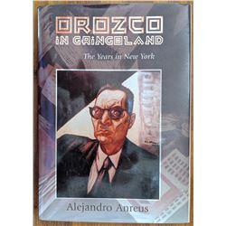 Book Orozco In Gringoland by Alejandro Anreus Signed