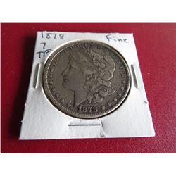 1878 7 TF Fine Grade Morgan Silver Dollar