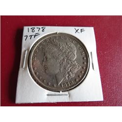 1878 7TF XF Grade Morgan Silver Dollar