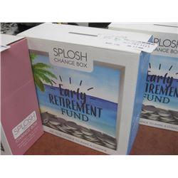 SPLOSH CHANGE BOX EARLY RETIREMENT FUND
