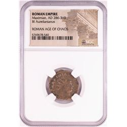 Maximian, AD 286-310 BI Aurellanianus Ancient Roman Empire Coin NGC Certified