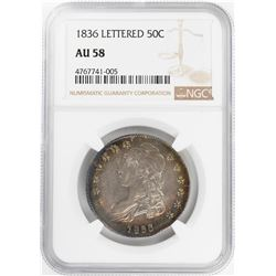 1836 Lettered Capped Bust Half Dollar Coin NGC AU58 Amazing Toning