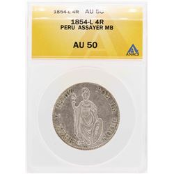 1854-L Peru Assayer MB 4 Real Coin ANACS AU50