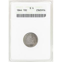 1844 Seated Dime Coin ANACS G4