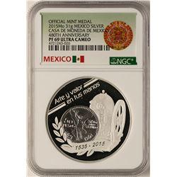 2015 Mexico Silver Mint Medal Casa De Moneda NGC PF69 Ultra Cameo
